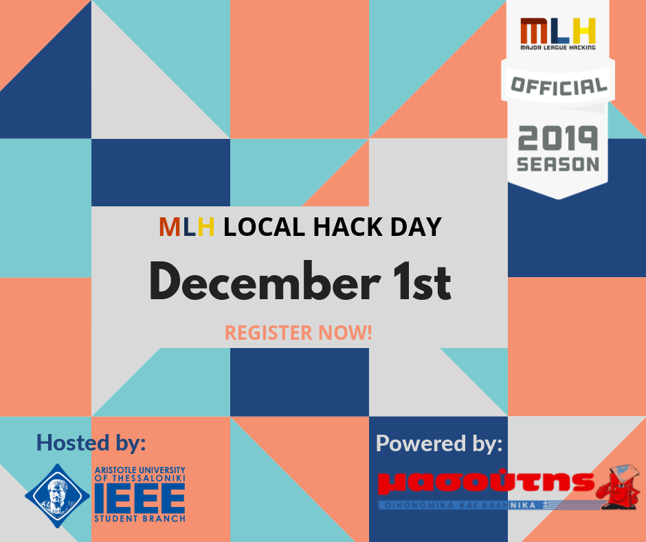 MLH : Local Hack Day | by IEEE AUTh SB