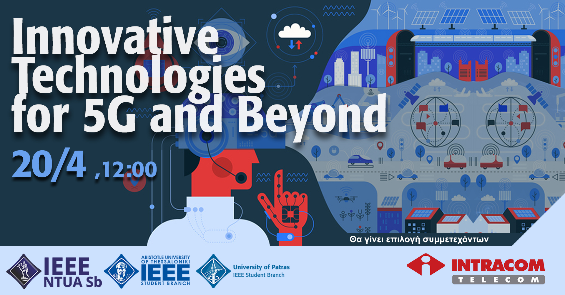 Innovative Technologies for 5G and beyond